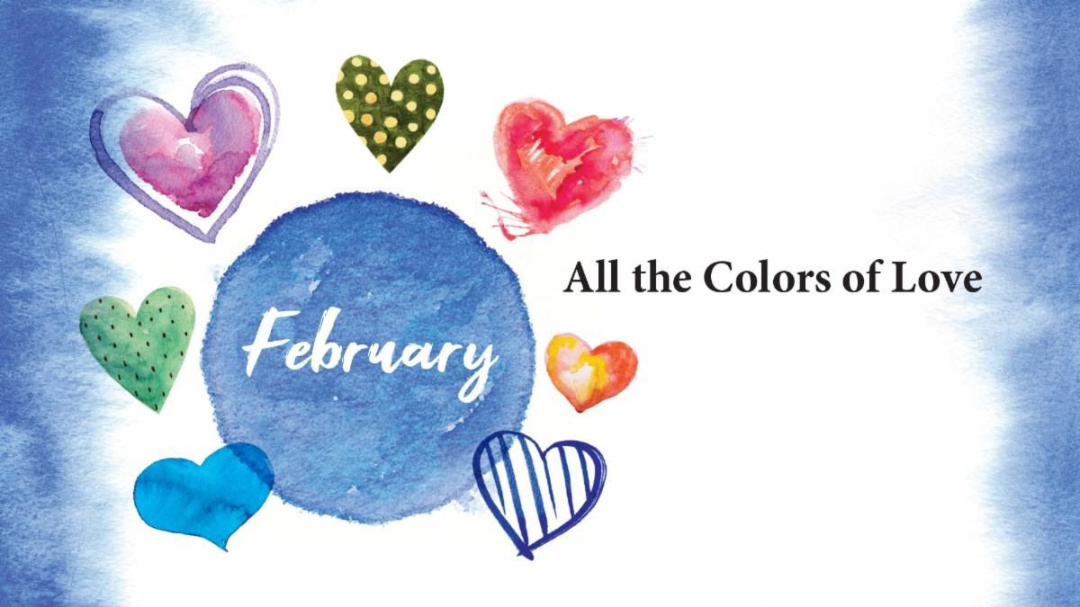 February theme - colors of love